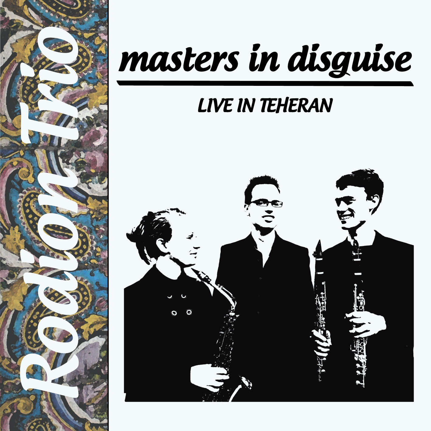 Masters in disguise Rodion Trio